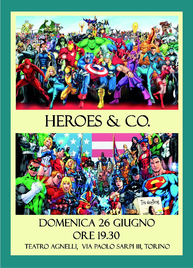 Saggio 2016: Heroes & Co.